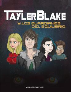 Tayler Blake y los guardianes del equilibrio de Carlos Fontes
