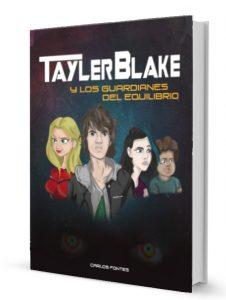 Tayler Blake y los guardianes del equilibrio edición de papel. Versión física.
